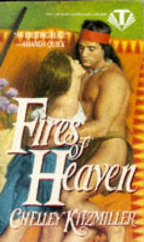 Fires of Heaven (An Indian Romance)