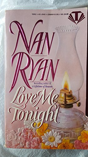 9780451404831: Love Me Tonight (Topaz historical romances)