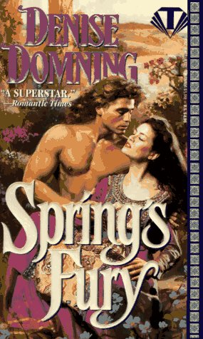 Spring's Fury (Topaz Historical Romances) (0451405218) by Domning, Denise