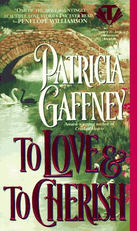 To Love and to Cherish (Victorian Trilogy): Patricia Gaffney