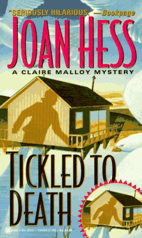 Tickled to Death (Claire Malloy Mysteries, No.: Joan Hess
