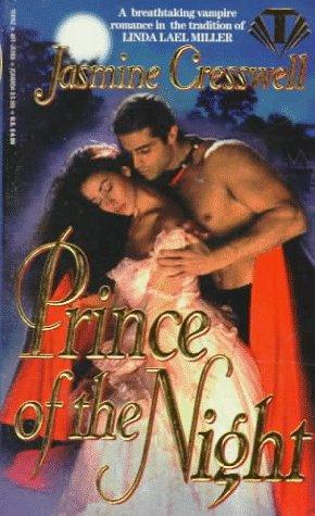 Prince of the Night (Dreamspun): Cresswell, Jasmine