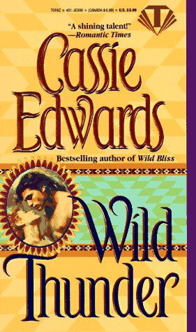 Wild Thunder (0451405862) by Cassie Edwards