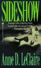 9780451406101: Sideshow (Onyx Fiction)