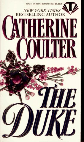 The Duke (Coulter Historical Romance): Coulter, Catherine