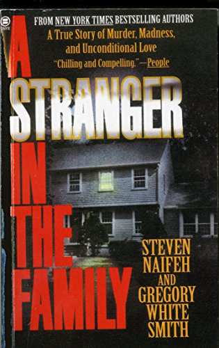 9780451406224: A Stranger in the Family: A True Story of Murder, Madness, and Unconditional Love
