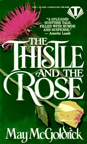 9780451406262: The Thistle and the Rose