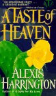 9780451406538: A Taste of Heaven