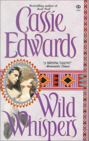 Wild Whispers: Edwards, Cassie
