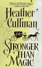 Stronger Than Magic: Cullman, Heather