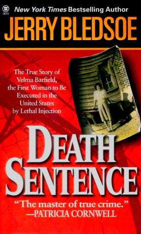 Death Sentence: The True Story of Velma: Bledsoe, Jerry