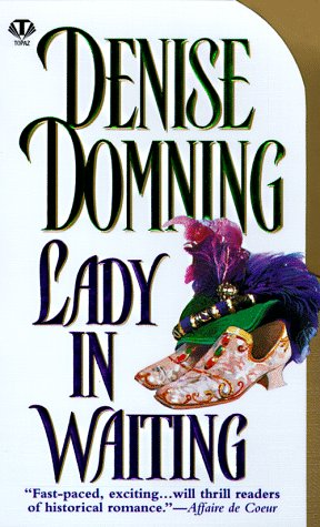 Lady in Waiting: Domning, Denise