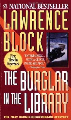 9780451407832: The Burglar in the Library: A Bernie Rhodenbarr Mystery (Bernie Rhodenbarr Mysteries)