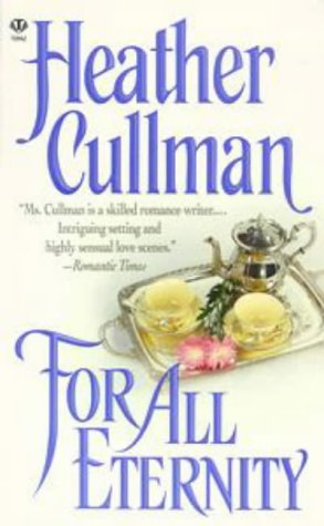 For All Eternity: Cullman, Heather