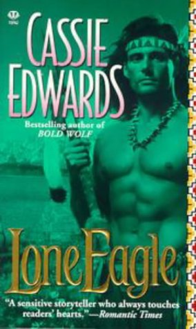 9780451408624: Lone Eagle (Topaz Historical Romance)