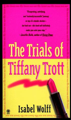 9780451408884: The Trials of Tiffany Trott