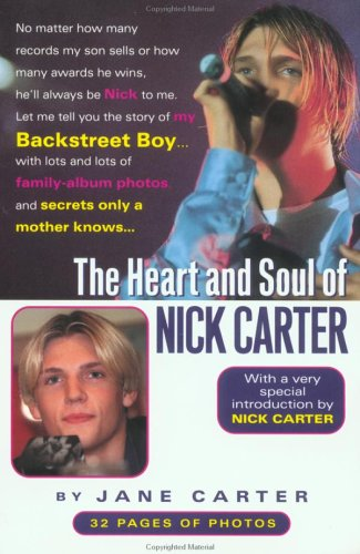 9780451408952: The Heart and Soul of Nick Carter: Secrets Only a Mother Knows