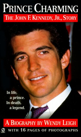 9780451409218: Prince Charming: The John F. Kennedy, Jr. Story (Revised)