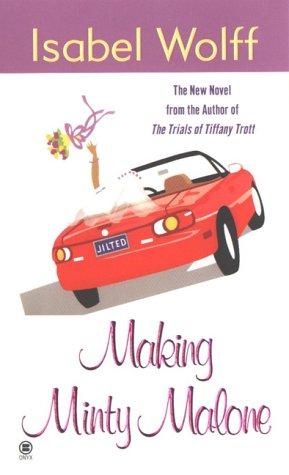 9780451409256: Making Minty Malone
