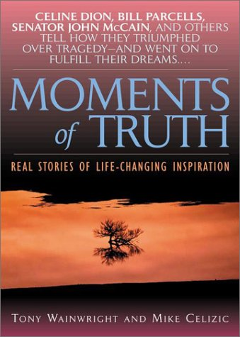 Moments of Truth: Mike Celizic; Tony