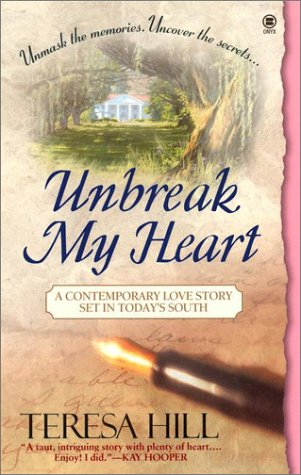 9780451409317: Unbreak My Heart