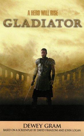 Gladiator: Gram, Dewey