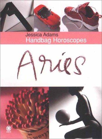 Handbag Horoscopes: Aries: Adams, Jessica
