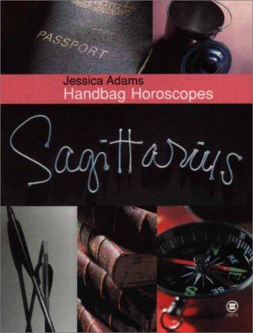 Handbag Horoscopes: Sagittarius: Adams, Jessica