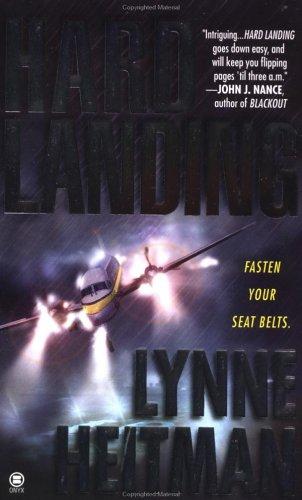 Hard Landing: Heitman, Lynne