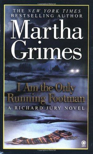 9780451410023: I Am the Only Running Footman (Richard Jury Mystery)