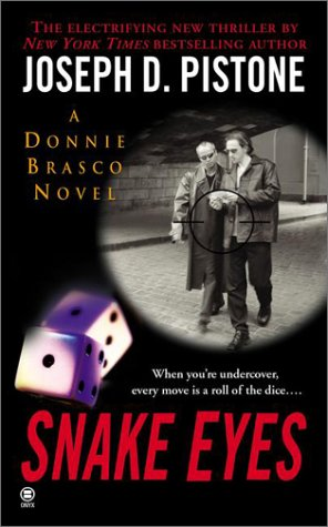 9780451410092: Snake Eyes: A Donnie Brasco Novel (Donnie Brasco Novels)