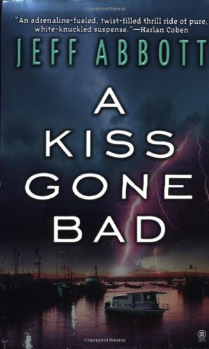 9780451410108: A Kiss Gone Bad