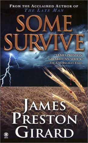 Some Survive: James Preston Girard