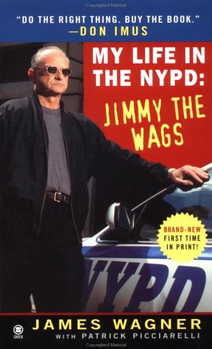 9780451410245: My Life in the NYPD:: Jimmy the Wags