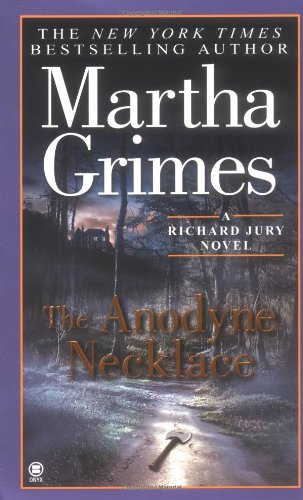 9780451410894: The Anodyne Necklace (Richard Jury Mystery)