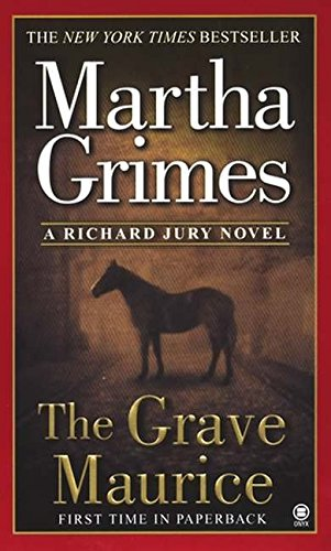 The Grave Maurice (Richard Jury Mystery, Band 18)