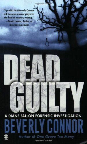 Dead Guilty (Diane Fallon Forensic Investigation, No.: Connor, Beverly
