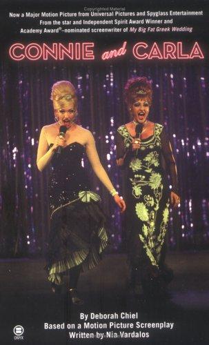 Connie and Carla: Deborah Chiel