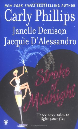 Stroke of Midnight : Midnight Angel; Meet Me at Midnight; Mine at Midnight
