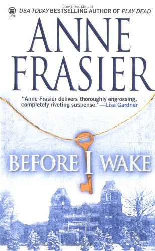 Before I Wake: Frasier, Anne