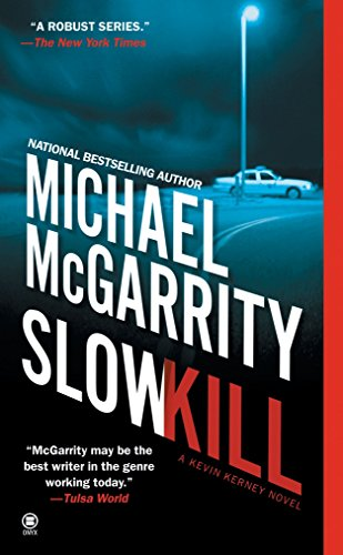 Slow Kill (Kevin Kerney Novels): Michael McGarrity