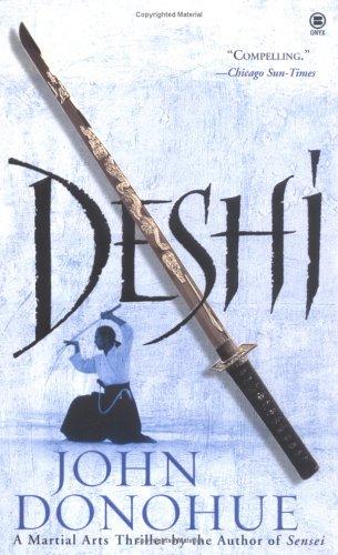 9780451412089: Deshi: A Martial Arts Thriller