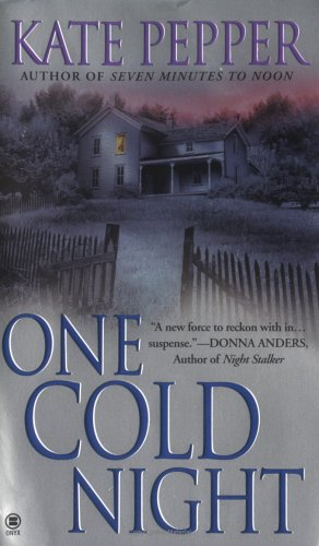 One Cold Night: Pepper, Kate