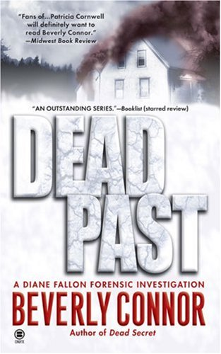 9780451412348: Dead Past (Diane Fallon Forensic Investigation, No. 4)