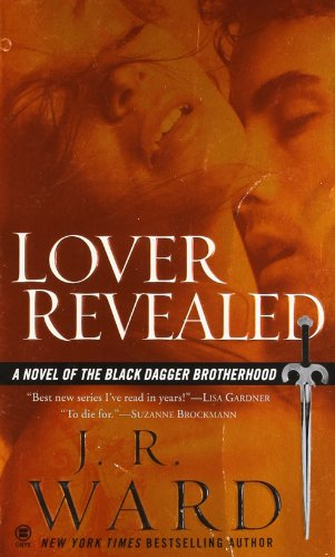 9780451412355: Lover Revealed: A Novel of the Black Dagger Brotherhood