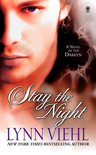 Stay the Night (Darkyn, Book 7): Viehl, Lynn