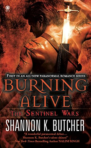9780451412713: Burning Alive: The Sentinel Wars