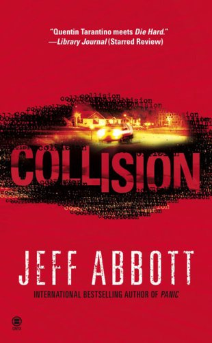 Collision: Abbott, Jeff