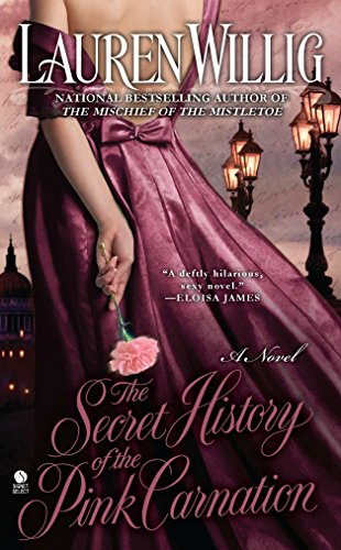 9780451413017: The Secret History of the Pink Carnation