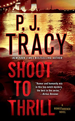 9780451413055: Shoot to Thrill: A Monkeewrench Novel